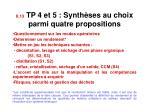ii 13 tp 4 et 5 synth ses au choix parmi quatre propositions1