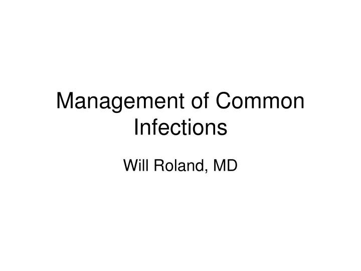 management of common infections n.