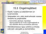 15 3 ongelmaj tteet