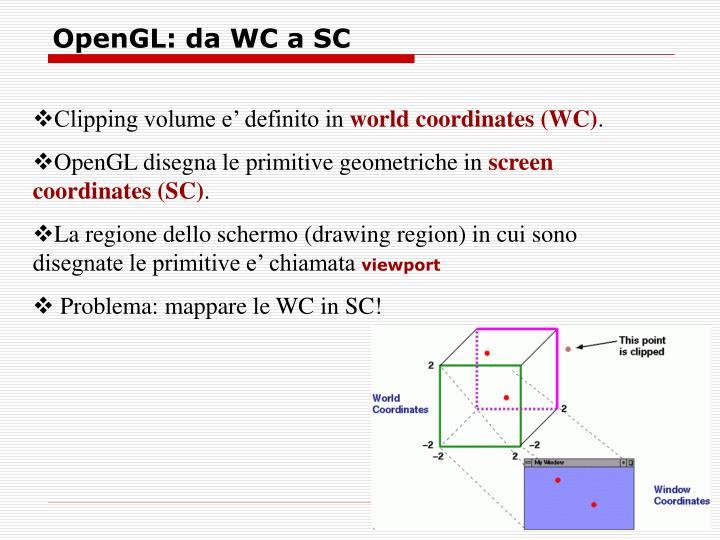 OpenGL: da WC a SC