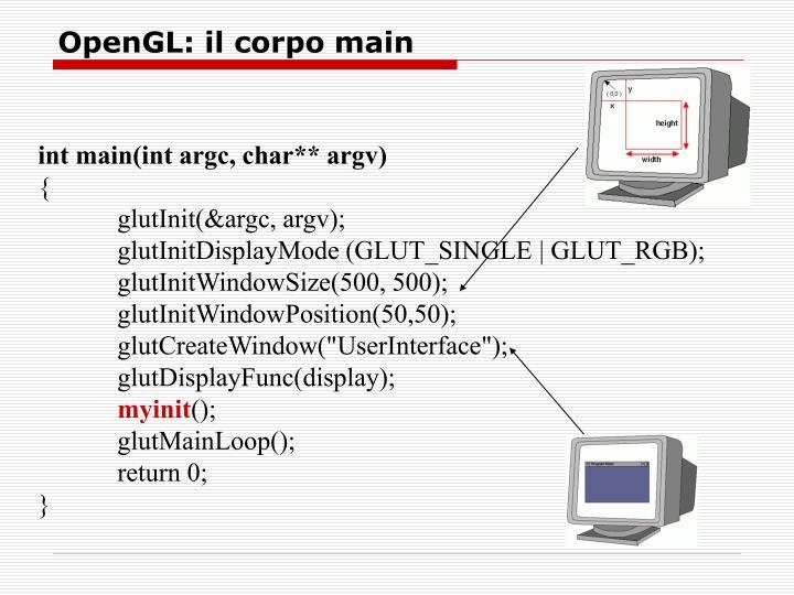 OpenGL: il corpo main
