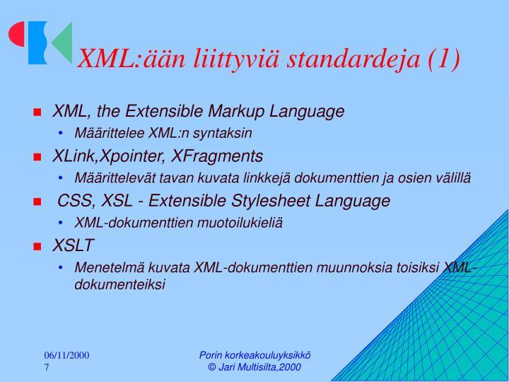 XML:ään liittyviä standardeja (1)