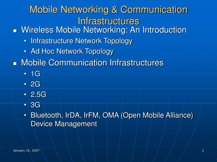 Mobile networking communication infrastructures