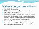 pruebas serologicas para sifilis no t