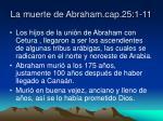 la muerte de abraham cap 25 1 11
