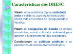 caracter sticas dos dhesc