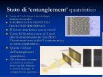 stato di entanglement quantistico