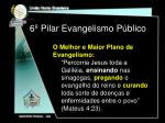 6 pilar evangelismo p blico