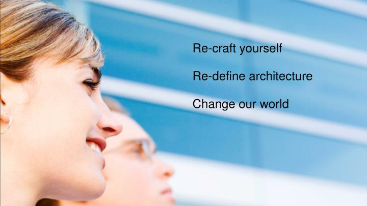 Re-craft yourself
