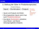 2 stellung der g ter im produktionsprozess