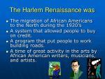 the harlem renaissance was
