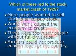 which of these led to the stock market crash of 1929