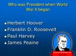 who was president when world war ii began