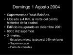 domingo 1 agosto 2004
