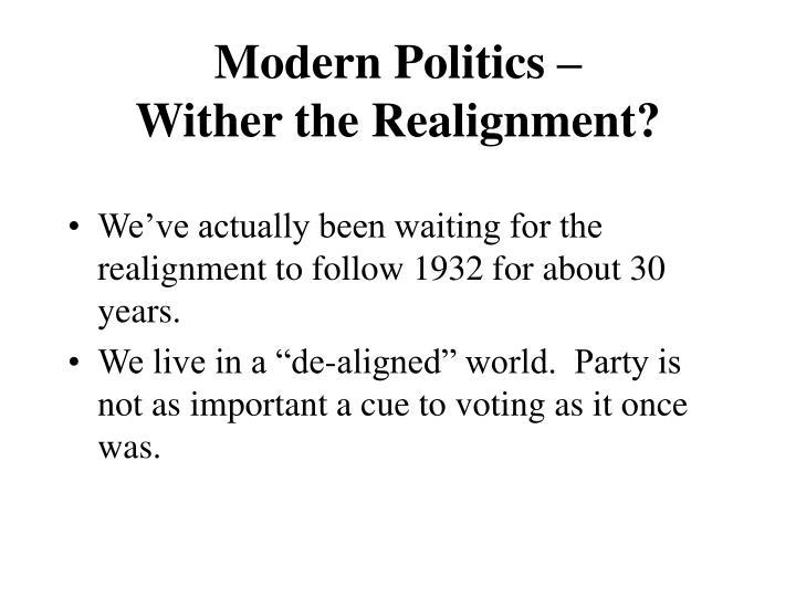 Modern Politics –