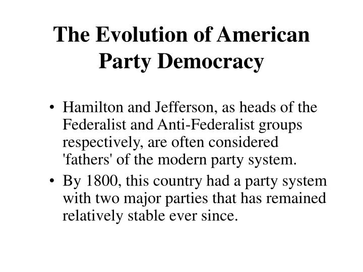 The Evolution of American Party Democracy