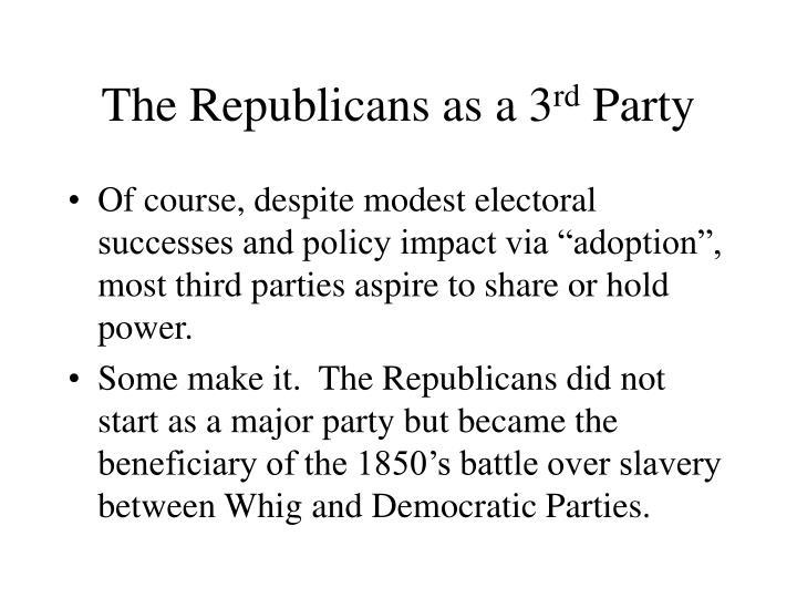 The Republicans as a 3