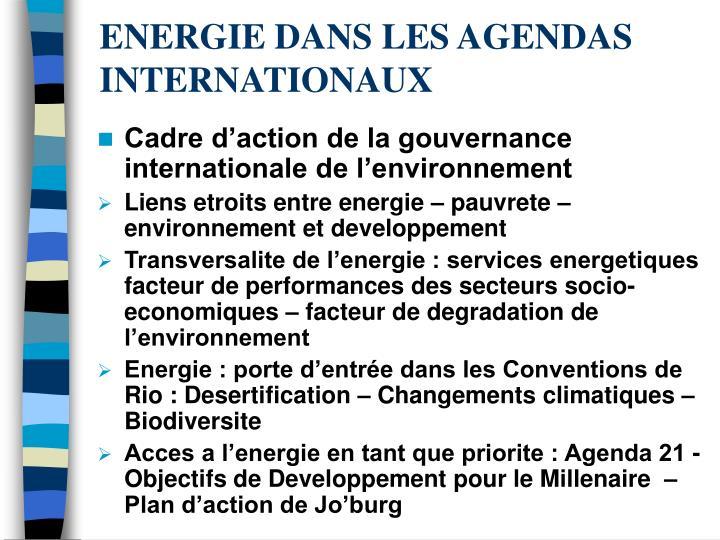 ENERGIE DANS LES AGENDAS INTERNATIONAUX