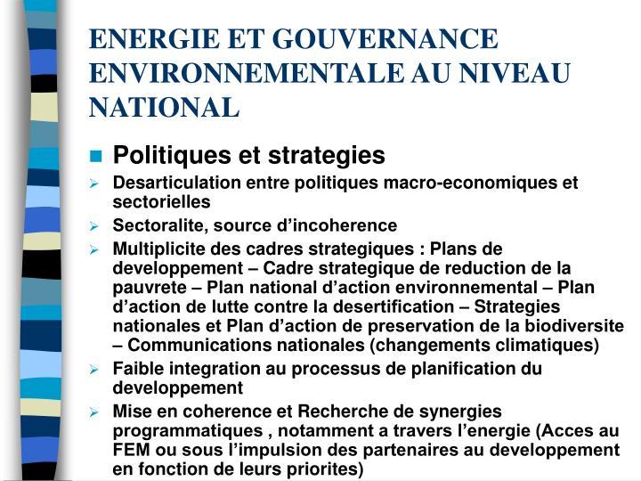 ENERGIE ET GOUVERNANCE ENVIRONNEMENTALE AU NIVEAU NATIONAL