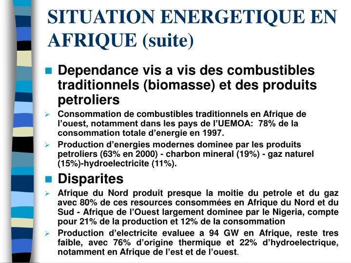 SITUATION ENERGETIQUE EN AFRIQUE (suite)