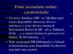 fonti secondarie online caratteristiche