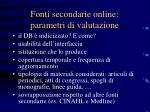 fonti secondarie online parametri di valutazione