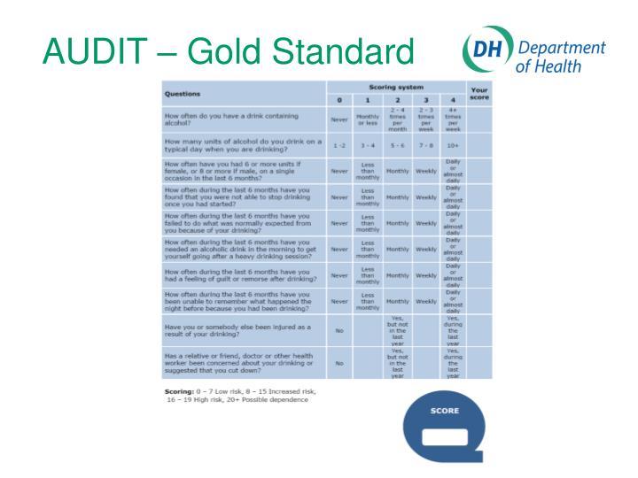 AUDIT – Gold Standard