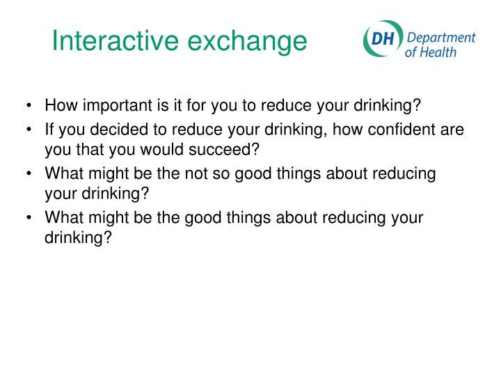 Interactive exchange
