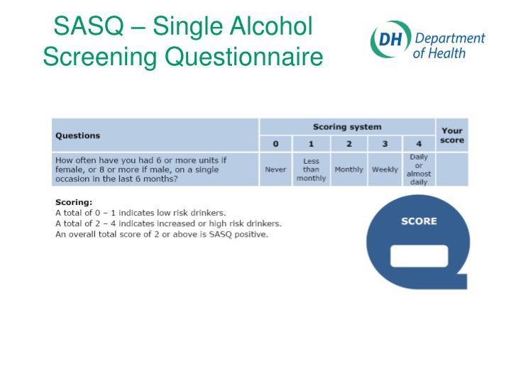 SASQ – Single Alcohol Screening Questionnaire