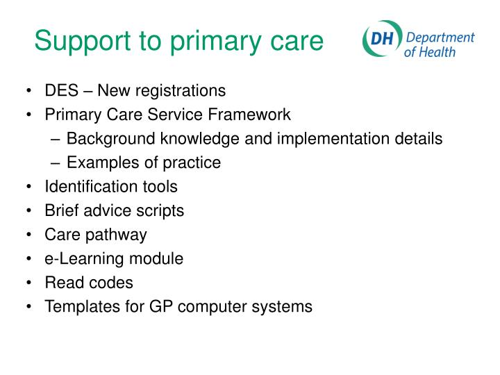 Support to primary care