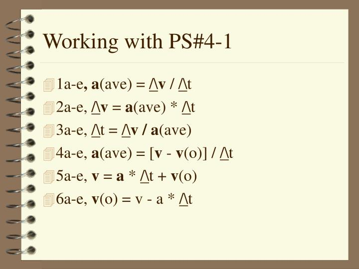 Working with PS#4-1