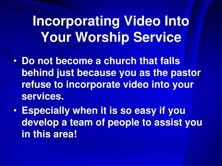 Incorporating video into your worship service2