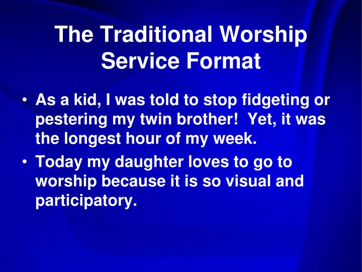 The Traditional Worship Service Format