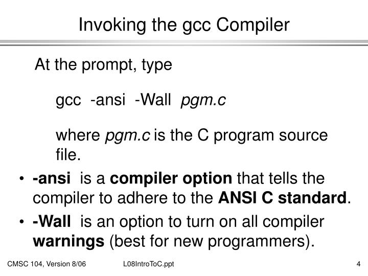 Invoking the gcc Compiler