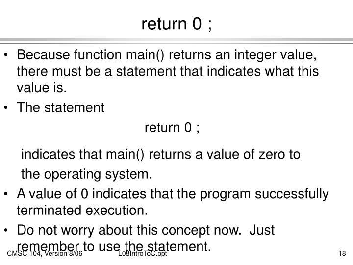 return 0 ;