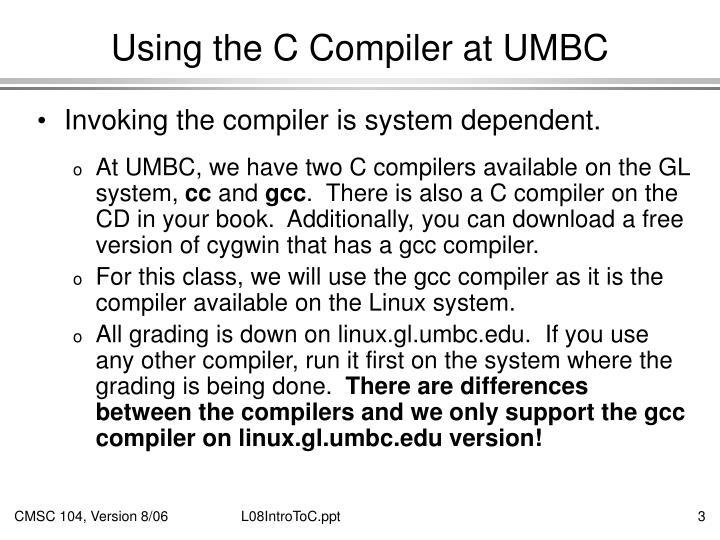 Using the c compiler at umbc