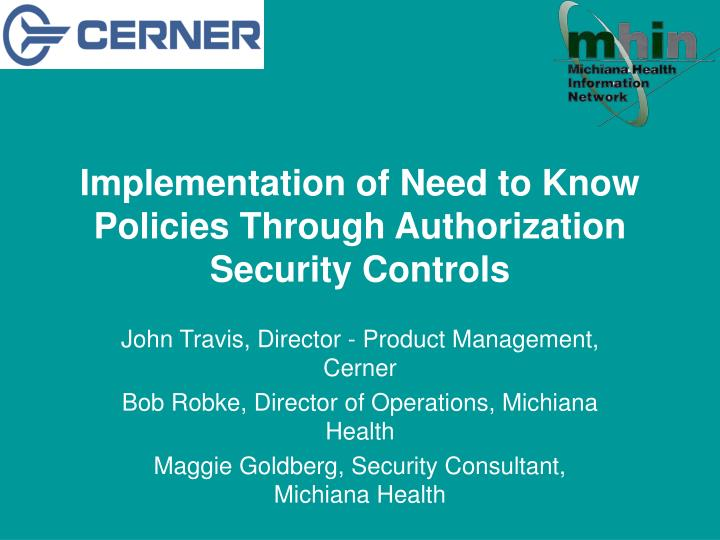 implementation of need to know policies through authorization security controls n.