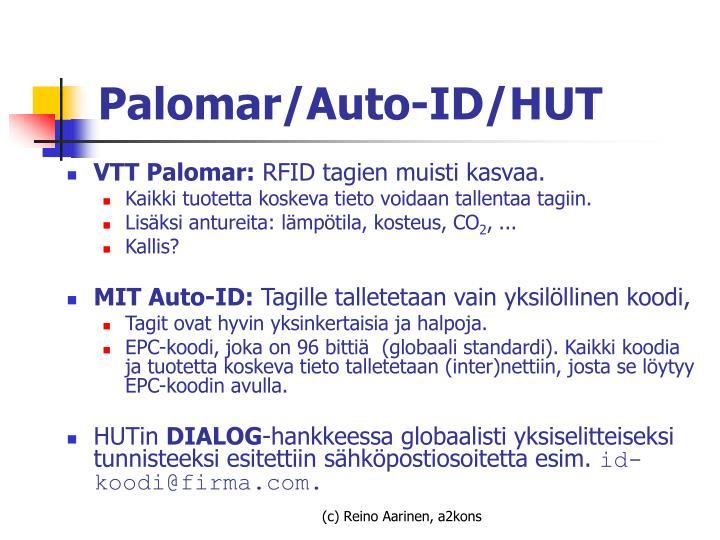 Palomar/Auto-ID/HUT