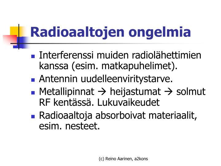Radioaaltojen ongelmia