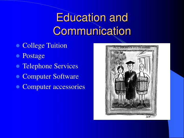 Education and Communication