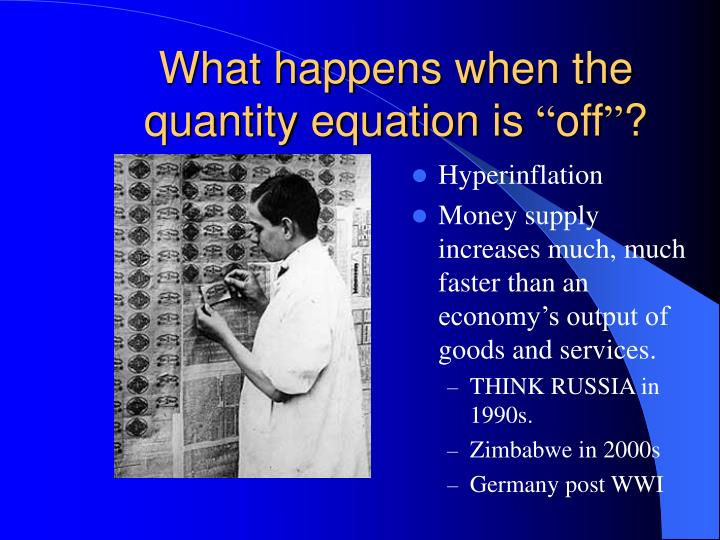 What happens when the quantity equation is