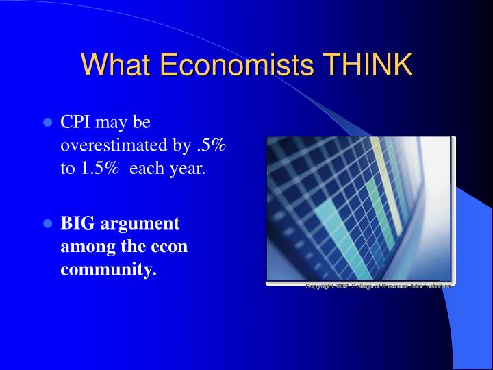 What Economists THINK