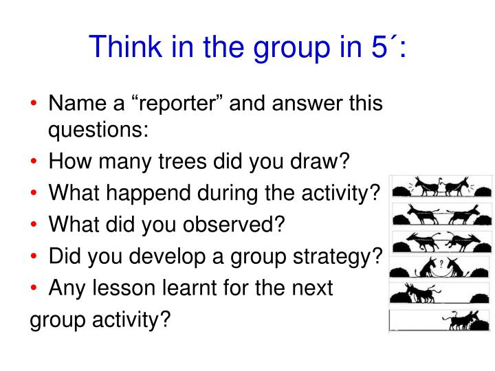 Think in the group in 5´: