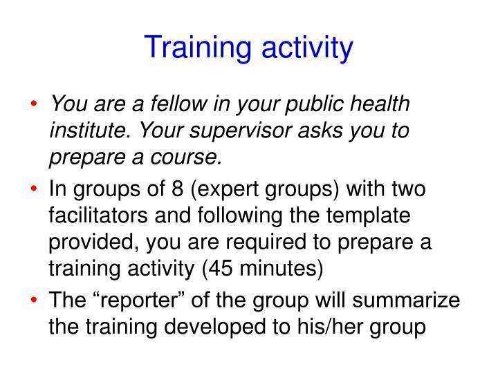 Training activity