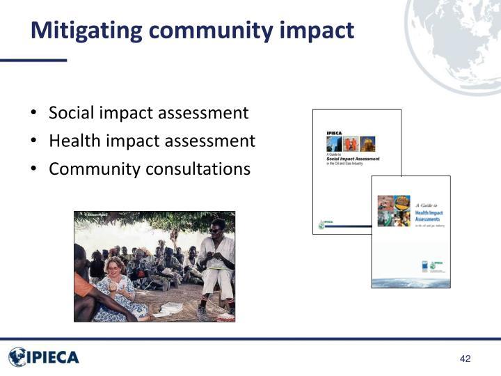 Mitigating community impact