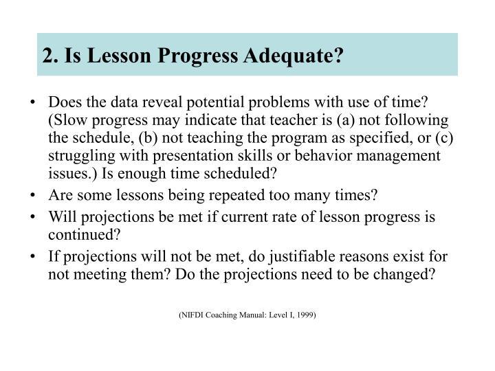 2. Is Lesson Progress Adequate?