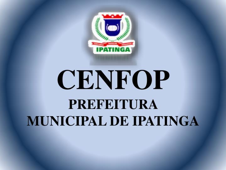 Cenfop prefeitura municipal de ipatinga
