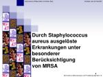 durch staphylococcus aureus ausgel ste erkrankungen unter besonderer ber cksichtigung von mrsa