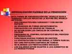 especializaci n flexible de la producci n1