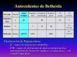 antecedentes de bethesda